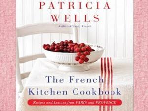 Patricia Wells On The French Kitchen Cookbook