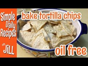 How To Bake Tortilla Chips Oil Free 1015201 By Simpledailyrecipes
