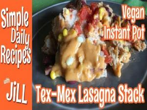 Tex Mex Lasagna Stack