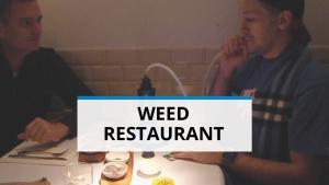 Weed Restaurant