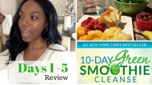 10 Day Green Smoothie Cleanse Review Days 15 Snack Ideas Tips 1019486 By Divascancook