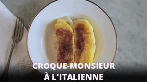 Recette Express Le Croquemonsieur Litalienne 1014136 By Zoomintvfrench