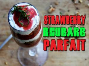 Strawberry Rhubarb Parfait