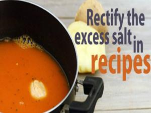 Rectify The Excess Salt In Recipes By Tarla Dalal