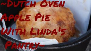 Apple Pie In The Dutch Oven 1018862 By Lindaspantry