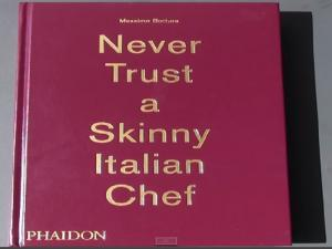 Why You Should Never Trust A Skinny Italian Chef