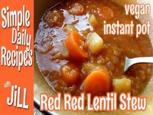 The Red Red Lentil Stew