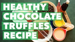Healthy Chocolate Truffles Recipe Bexlife