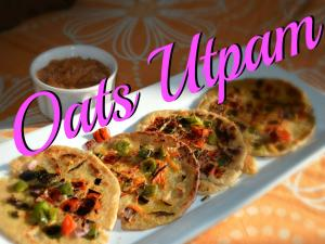 Oats Utpam Healthy Innovative Recipe