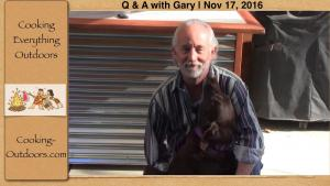 Where Is Bailey Q And A With Gary Nov 17 2016 1018995 By Cookingoutdoors
