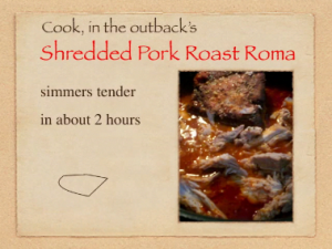 Shredded Pork Roast Roma