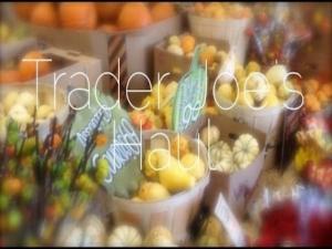 Trader Joe's Grocery Haul