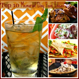 Top 10 Food Ideas For Memorial Day
