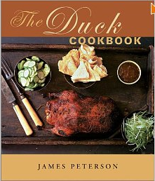 The Duck Cookbook by James Peterson