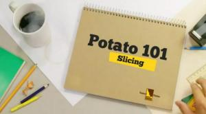 Tips on Slicing Potatoes