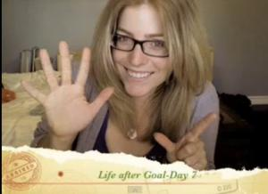 Life After Goal - Day 7