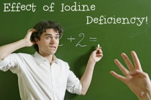Iodine deficiency makes you dumb