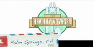 The Healthy Voyager on Traveling Eco and Eating Healthy, Vegan and Gluten Free in Palm Springs, CA