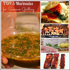 Top 5 Marinades for Summer Grilling