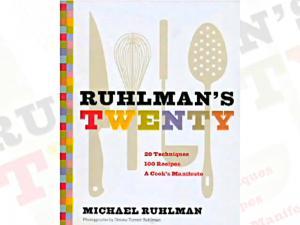 Ruhlman's Twenty Food Tools