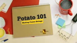 How to Make Potato Strings