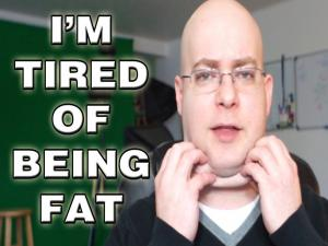 Im Tired Of Being Fat