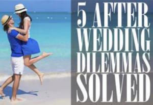 Afer Wedding Dilemma