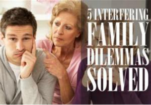 Family Dilemmas