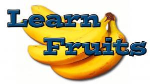 Learn Fruits
