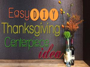 Thanksgiving Centerpiece Quick And Easy Diy