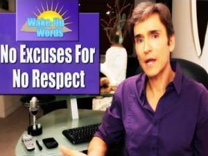 No Excuses For No Respect John Basedows Wake Up Words 5