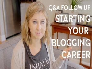 Start A Blog Plus New Career Q And A Follow Up
