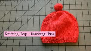 Blocking Hats