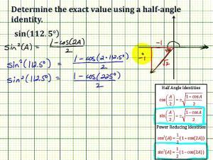 Determine A Sine Function Value Using A Alternative Half Angle Identity