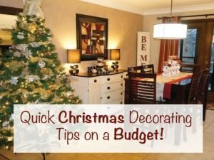 Quick Christmas Decorating Tips On A Budget