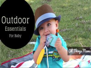 Outdoor Essentials For Baby