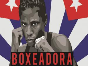 Boxeadora Documentary On Women Boxing In Cuba