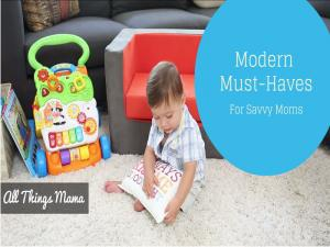 Modern Must Haves For Savvy Moms