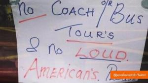 No Loud Americans Sign Outrages Visitors At Ireland Cafe