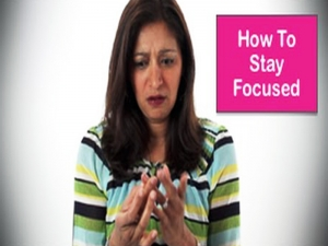 How To Stay Focusses