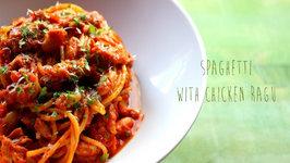 Spaghetti With Chicken Ragu