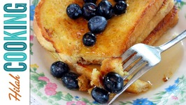 How To Make French Toast - Perfect French Toast Recipe