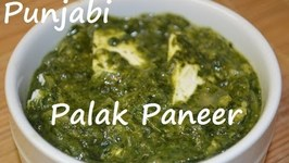 Palak Paneer Punjabi- Traditional Indian Cheese In Spinach Gravy