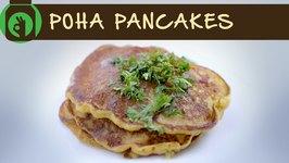 Poha Pancakes  Healthy Breakfast Recipe