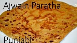 Ajwain Paratha- Authentic Punjabi- Carom Bread