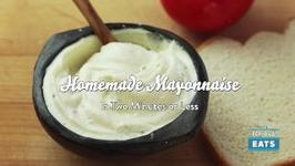 The Food Lab Homemade Mayonnaise in Two Minutes or Less