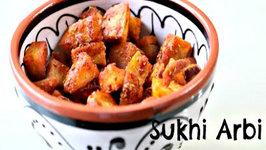 Sukhi Arbi or Dry Taro Root - Simple Every Vegetable Recipe under 20 mins