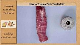 How to Truss a Pork Tenderloin  Cooking Skills