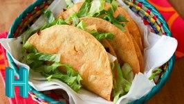 FRIED TACOS!!! - How To Make Deep Fried Tacos