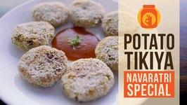 DIY  Aloo Patties  Potato Tikiya  Navratri Special